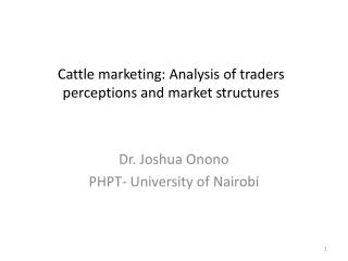 Cattle marketing: Analysis of traders perceptions and market structures
