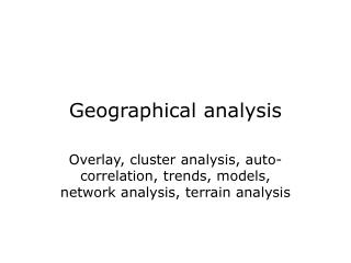 Geogra phical  analys is