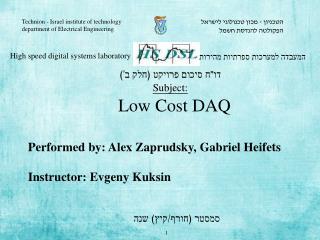 Performed by: Alex  Zaprudsky , Gabriel Heifets Instructor:  Evgeny Kuksin