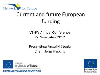 Current and future European funding