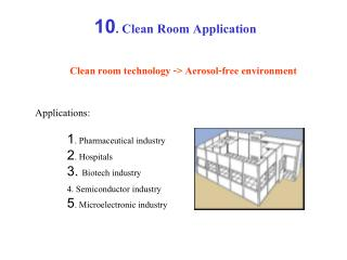 10. Clean Room Application