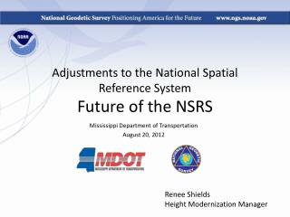Adjustments to the National Spatial Reference System Future of the NSRS