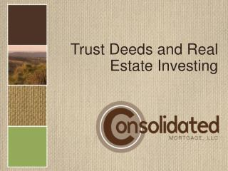 Trust Deeds and Real Estate Investing