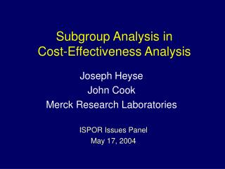 Subgroup Analysis in Cost-Effectiveness Analysis