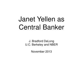 Janet Yellen as Central Banker