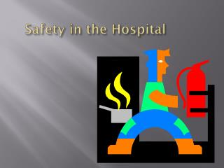 Safety in the Hospital