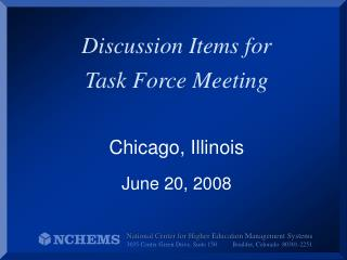Discussion Items for  Task Force Meeting