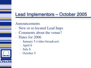 Lead Implementors – October 2005