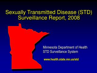 Sexually Transmitted Disease (STD) Surveillance Report, 2008