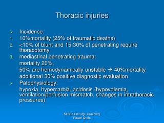 Thoracic injuries
