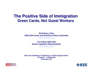 The Positive Side of Immigration Green Cards, Not Guest Workers