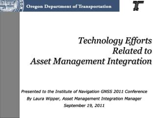 Technology Efforts  Related to  Asset Management Integration