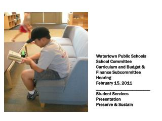 Watertown Public Schools School Committee Curriculum and Budget & Finance Subcommittee Hearing