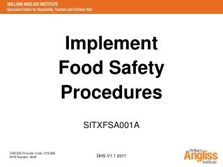 Implement  Food Safety  Procedures SITXFSA001A