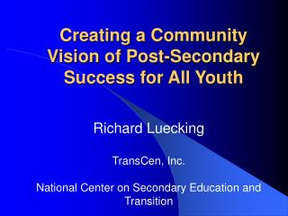 Creating a Community Vision of Post-Secondary Success for All Youth