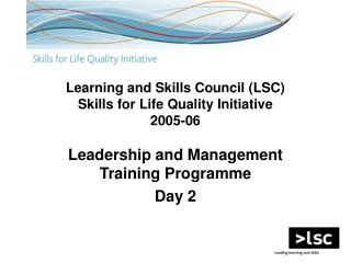 Learning and Skills Council (LSC)  Skills for Life Quality Initiative 2005-06