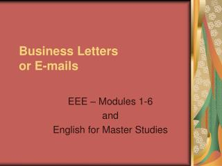 Business Letters or E-mails