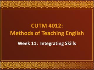 CUTM 4012:  Methods of Teaching English