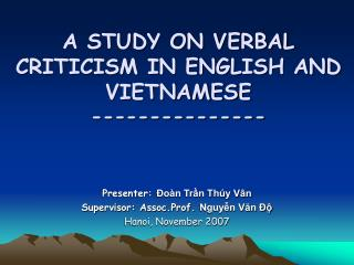 A STUDY ON VERBAL CRITICISM IN ENGLISH AND VIETNAMESE ---------------