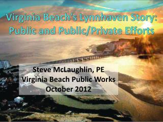 Virginia Beach's Lynnhaven Story: Public and Public/Private Efforts