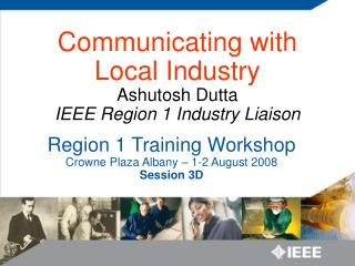 Region 1 Training Workshop Crowne Plaza Albany – 1-2 August 2008 Session 3D