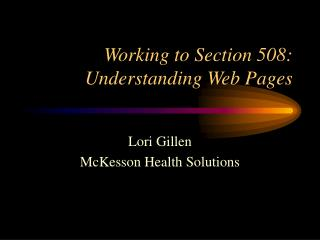 Working to Section 508: Understanding Web Pages