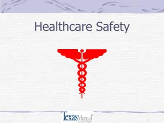 Healthcare Safety