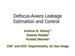Defocus-Aware Leakage Estimation and Control