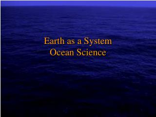 Earth as a System Ocean Science