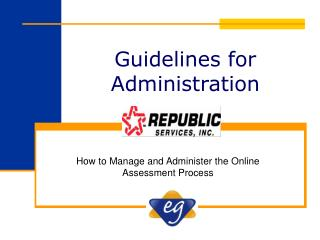 Guidelines for Administration