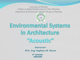 Environmental Systems  in Architecture