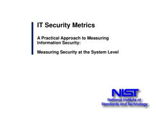 IT Security Metrics A Practical Approach to Measuring  Information Security: