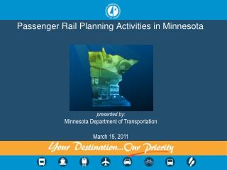 Passenger Rail Planning Activities in Minnesota