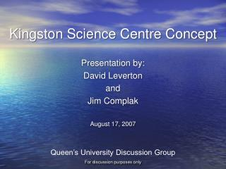 Kingston Science Centre Concept