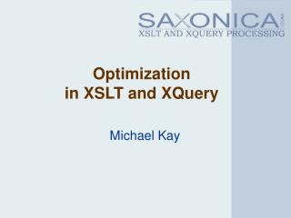 Optimization in XSLT and XQuery