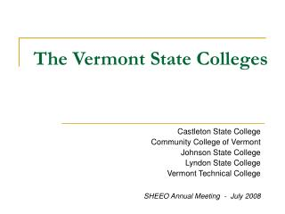 The Vermont State Colleges