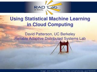 Using Statistical Machine Learning  in Cloud Computing