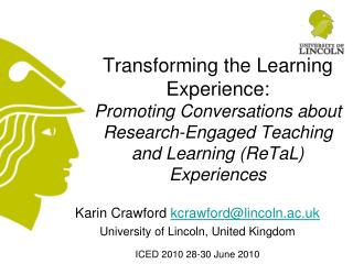 Karin Crawford kcrawford@lincoln.ac.uk University of Lincoln, United Kingdom