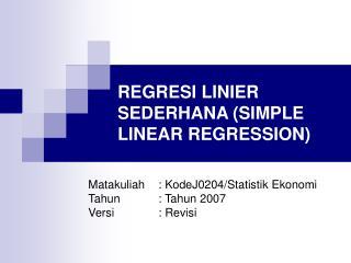 REGRESI LINIER SEDERHANA (SIMPLE LINEAR REGRESSION)