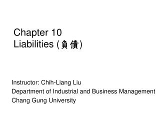 Chapter 10  Liabilities ( 負債 )