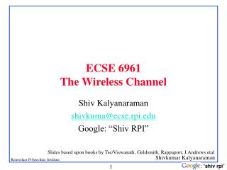 ECSE  6961 The Wireless Channel