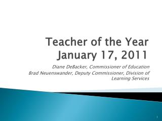 Teacher of the Year  January 17, 2011