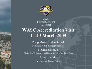 WASC Accreditation Visit 11-13 March 2009