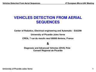 Vehicles Detection From Aerial Sequences			          4 th  European Micro-UAV Meeting