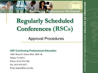 Regularly Scheduled Conferences (RSCs)