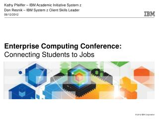 Enterprise Computing Conference: Connecting Students to Jobs