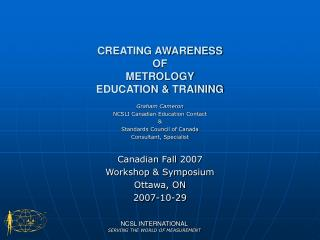 CREATING AWARENESS  OF METROLOGY   EDUCATION & TRAINING