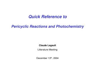 Quick Reference to Pericyclic Reactions and Photochemistry