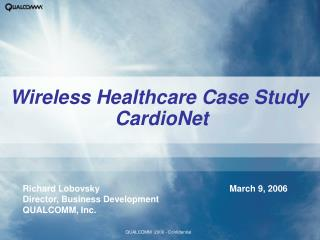 Wireless Healthcare Case Study  CardioNet