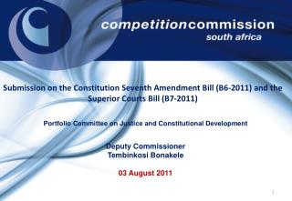 Portfolio Committee on Justice and Constitutional Development Deputy Commissioner